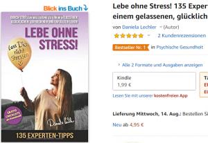 Amazon-Bestseller: Buch von Daniela Lechler zum Thema Stress und Stressbewältigung Lebe ohne Stress 135 Experten Tipps zur Stressbewältigung